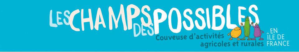 Le logo de la couveuse d'entreprises Les Champs des Possible en Île de France pour le test agricole